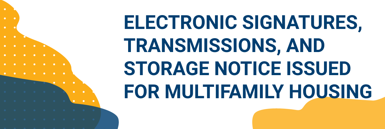 Electronic Signatures, Transmissions, and Storage Notice Issued2-01