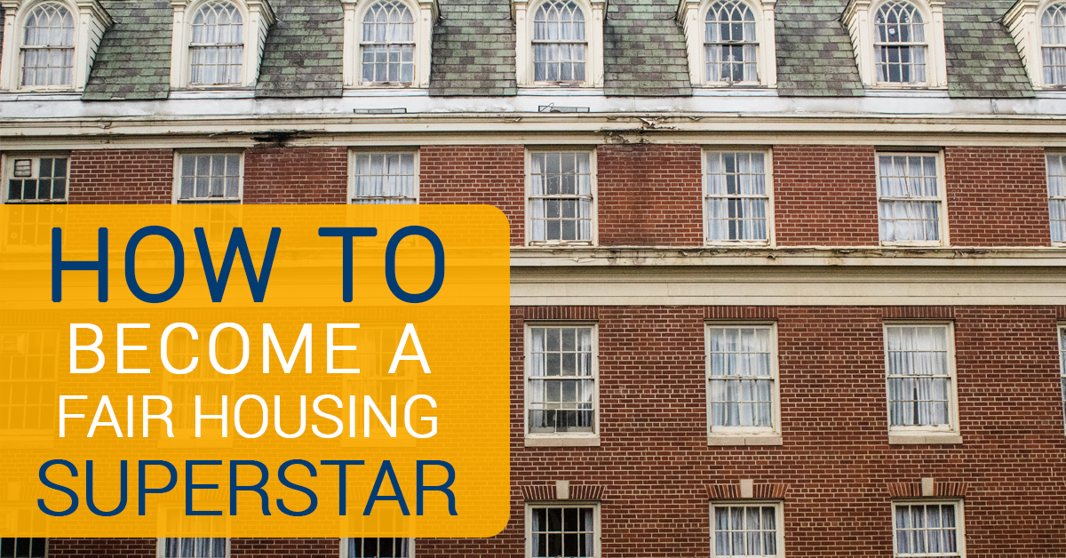How to become a fair housing superstar